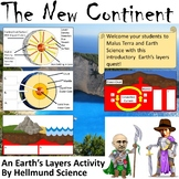 Quest- The New Continent, An Introductory Earth's Layers Activity