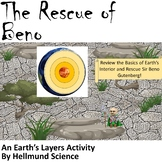 Quest- The Rescue of Beno, An Earth's Layers Activity
