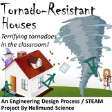 Quest- Tornado-Resistant Houses, An Engineering Design Pro