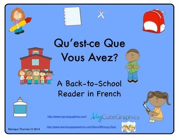 Qu'est-ce Que Vous Avez? Back to School Reader in French