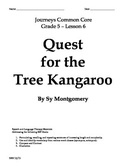 Journeys Common Core 5th - Quest for the Tree Kangaroo Sup