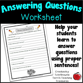 Question Answering Worksheet by TchrBrowne | Teachers Pay Teachers