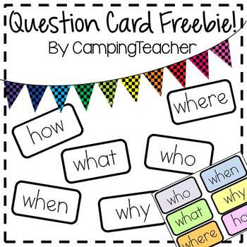 Question Card Freebie! {Who, What, Where, When, Why, How}