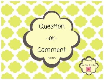 Question & Comment Signs