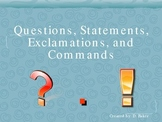 Question, Exclamation, Commands, Statements Power Point Presentation