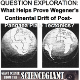 Question Explore: What Proves Continental Drift of Post-Pangaea Plate Tectonics?