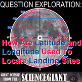 Question Exploration: How Are Latitude and Longitude Use for Landing Sites?