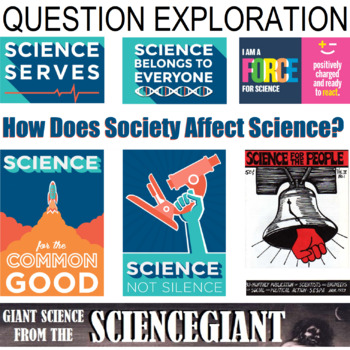 Question Exploration: How Does Society Affect Science?