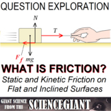 Question Exploration: How Is Friction Calculated?