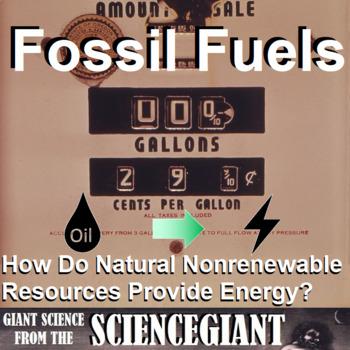 Question Exploration: How do fossil fuel nonrenewable resources provide energy?