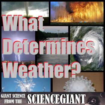 Question Exploration: What Determines Weather?