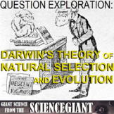 Question Exploration: What is Natural Selection? (Darwin's Theory of Evolution)