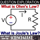 Question Exploration: What is Ohm's Law? What is Joule's Law?