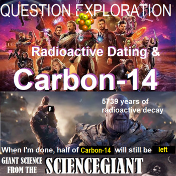 Question Exploration: What is Radioactive Dating? (carbon-14 dating)