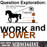Question Exploration: When is Work Done? How is Power Related to Work?