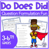 Question Formulation with Do, Does, Did