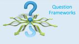Question Frameworks