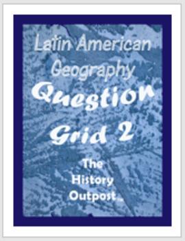Question Grid - Latin America - Geography 2