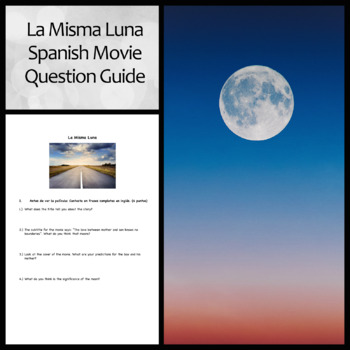 La Misma Luna or Under the Same Moon: Movie Question Guide for Spanish