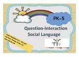 Question-Interaction Social Language