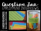 Question Jar: Employment Interview