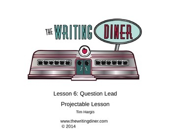 Question Lead from The Writing Diner