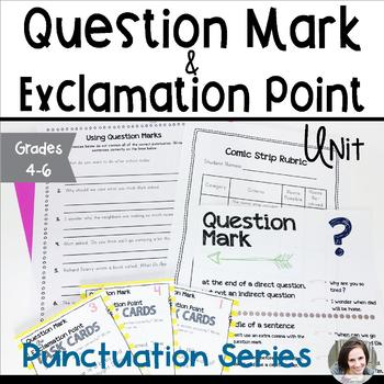 Question Mark and Exclamation Point Unit - Punctuation Series