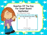 Question Of The Day For SMART Board - September