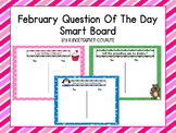 Question Of The Day For Smart Board -February