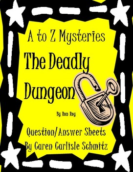 Question Sheet - A to Z Mysteries- The Deadly Dungeon (490 Lexile)