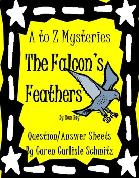 Question Sheet - A to Z Mysteries - The Falcon's Feathers by Ron Roy