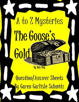 Question Sheet - A to Z Mysteries - The Goose's Gold by Ron Roy