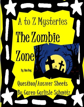 Question Sheet - A to Z Mysteries - The Zombie Zone by Ron Roy