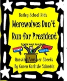 Question Sheet - Bailey School Kids - Werewolves Don't Run for President