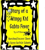 Question Sheet - Diary of a Wimpy Kid #6 - Cabin Fever