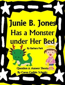 Question Sheet - Junie B. Jones Has a Monster under Her Be