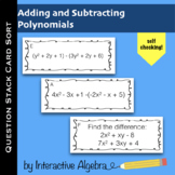 Question Stack Card Sort: Adding and Subtracting Polynomials