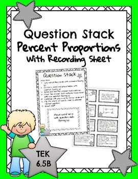 Question Stack - Percent Proportions - TEK 6.5B