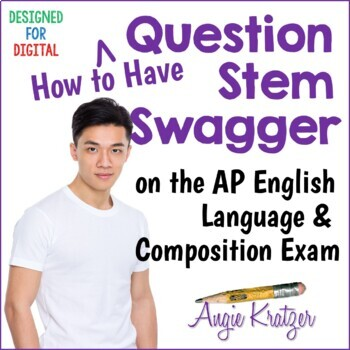 Question Stem Swagger on the AP English Language Multiple Choice Section