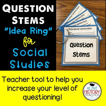 "Question Stems ""Idea Ring"" for Social Studies"