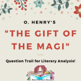 """Question Trail for O. Henry's """"The Gift of the Magi"""""""