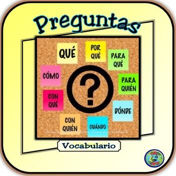 Preguntas Interrogativas Bilingües - Bilingual Question Vocabulary Words