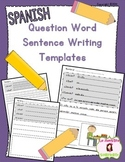 Writing: Sentence Stretching Templates (Spanish)