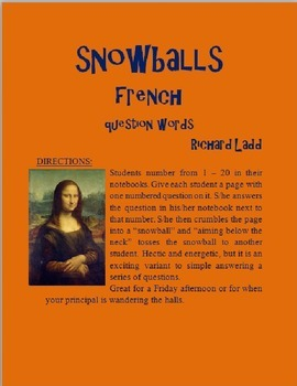 Question Word Snowballs FRENCH