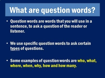 Questions Words   Question Words PowerPoint