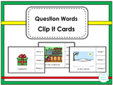 Question Words  Special Education Clip It Cards