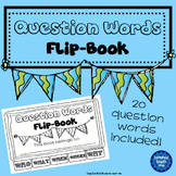 Question Words - Flip-Book