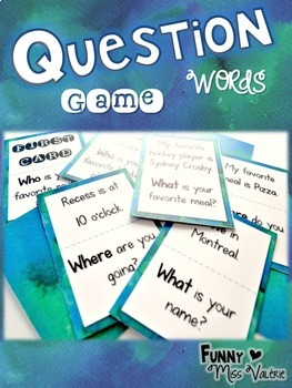 Question Words Game #2 (Similar to I have... Who has?)