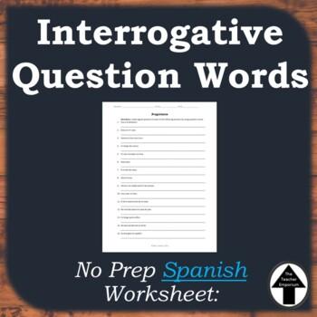 Question Words Interrogatives Worksheet Spanish