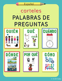 Question Words Posters – Spanish | Carteles de Palabras de